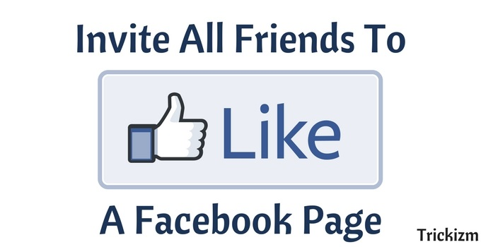 Invite All Friends To Like A Page On Facebook At Once