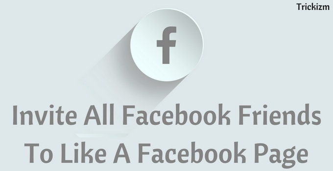 Invite All Facebook Friends To Like A Facebook Page